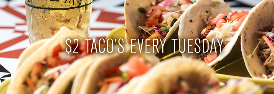 $2 Taco's Every Tuesday